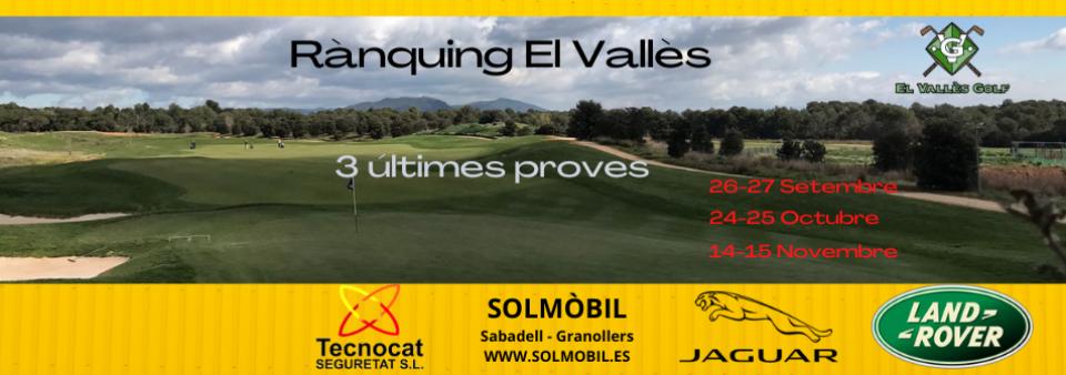 Rànquing El Vallès, Propera prova 26 i 27 setembre. Inscripcions obertes!