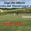 JUGA ELS DILLUNS 18 FORATS DEL RECORREGUT VERD