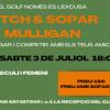 PITCH & SOPAR MULLIGAN DISSABTE 3 DE JULIOL